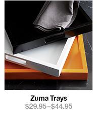 Zuma Trays